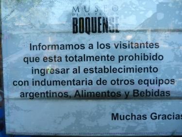 A l'entrada del museu del Boca de l'estadi hi vam trobar aquest cartell